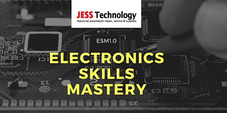 ESM 1.0 Electronics Skills Mastery [18-19 Feb 2021] tickets