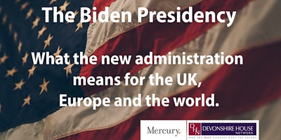 DHN – The Biden Presidency: What the new administration means for the UK