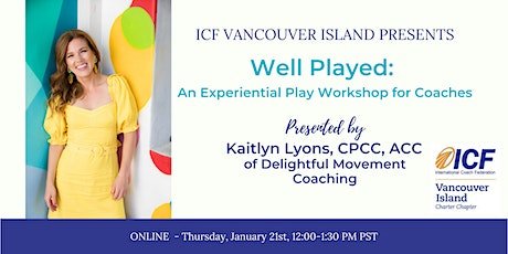 Well Played: An Experiential Play Workshop for Coaches tickets