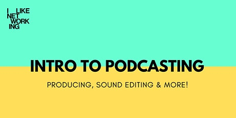 INTRO TO PODCASTS tickets