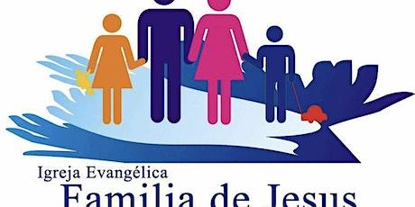 Cultos de Domingo (Igreja Familia de Jesus) tickets
