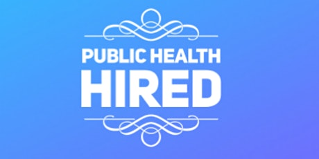 Career Guidance and Coaching: Get Hired in Public Health! tickets