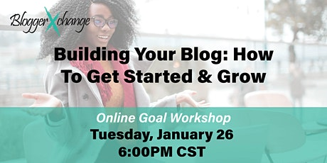 Building Your Blog: How to Get Started & Grow tickets