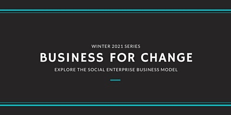 Business for Change: explore the social enterprise business model tickets
