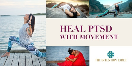 Heal PTSD with Movement: The Intensive tickets