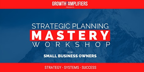 Strategic Planning Workshop for Small Business Owners tickets