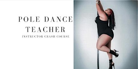 Pole Dance Teacher Instructors Crash Course tickets