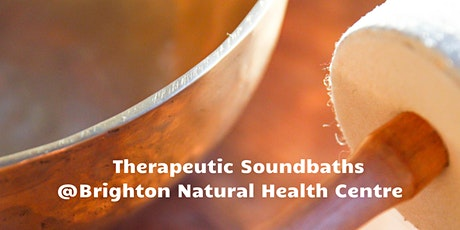 Therapeutic Gong and Soundbath - Brighton Natural Health Centre tickets