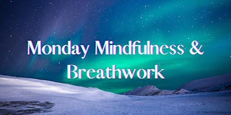 Monday Mindfulness & Breathwork tickets