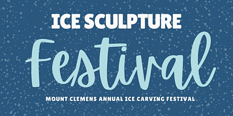 Downtown Ice Sculpture Festival & Live Demonstrations tickets