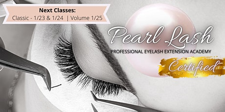 Classic Eyelash Extension Training -  January 23rd & 24, 2021 | Pearl Lash tickets