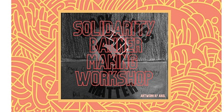 Solidarity Banner-making Workshop tickets