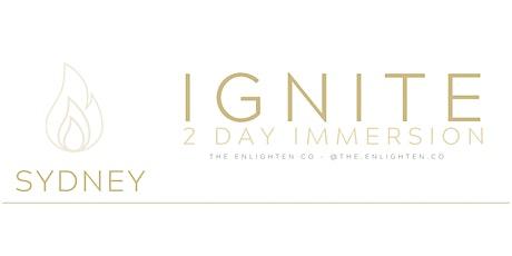 IGNITE - SYDNEY - Saturday 30th & 31st January - Location - Circa B.C 75 tickets