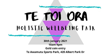 Te Toi Ora Holistic Well-Being Fair tickets