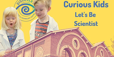 Curious Kids: Let's Be Scientists tickets