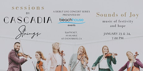 Sessions by Cascadia Strings: Sounds of Joy tickets