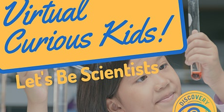 Curious Kids ONLINE: Let's Be Scientists tickets