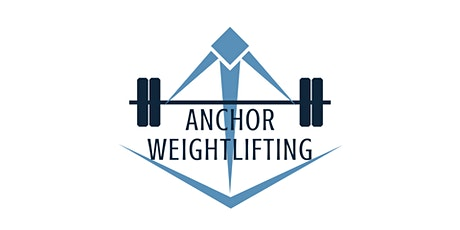 Anchor Weightlifting Love The One You Lift  Invitational tickets