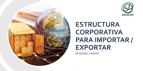 ¿Cómo Crear una Empresa para Importar y Exportar? boletos