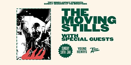 Sunday Sessions at The Brightside : The Moving Stills tickets