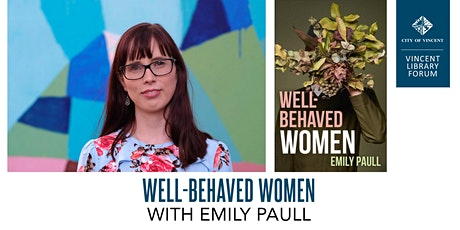 Well-Behaved Women with Emily Paull tickets
