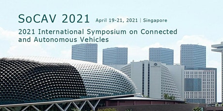 2021 International Symposium on Connected and Autonomous Vehicles (SoCAV 20 tickets