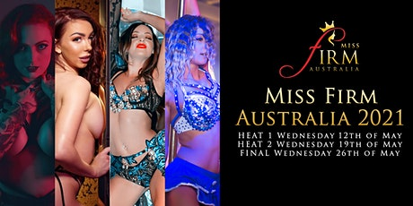 Heat 1 - Miss Firm Australia 2021 tickets