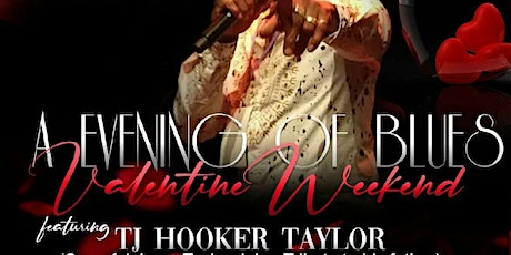TJ Hooker Taylor In Concert - An Evening of Blues- February 12,  2021. tickets
