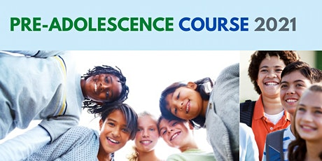 Pre-Adolescence Course: Jan 30 - June 5, 2021(6 sessions) tickets