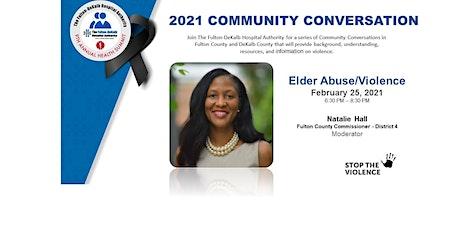 FDHA Community Conversation on Violence - Elder Abuse/Violence tickets