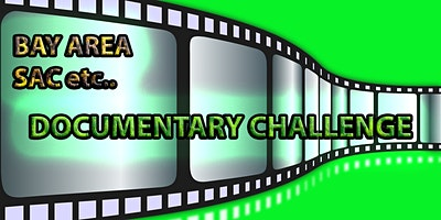 Documentary Film Challenge 2021- STARTS April 10th- Register Anytime.