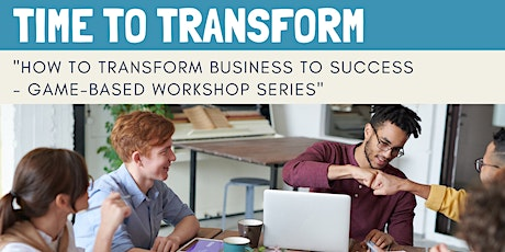 HOW TO TRANSFORM BUSINESS TO SUCCESS  IN 2021 tickets
