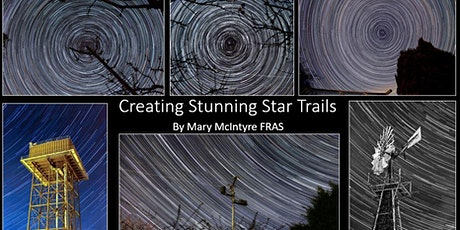 Create your own stunning star trails - astrophotography with Mary McIntyre tickets