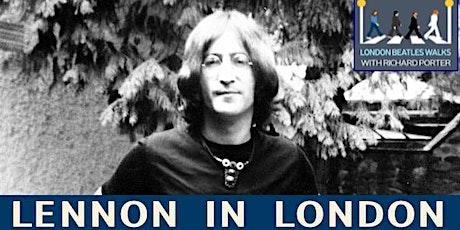 Lennon in London Virtual Tour tickets