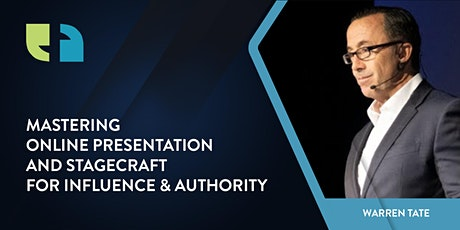 Mastering Online Presentation & Stagecraft for Influence and Authority tickets