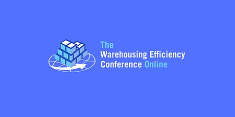 The Warehouse Efficiency Conference Online tickets