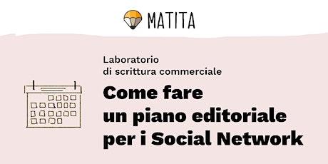 Come fare un piano editoriale  per i Social Network [GRUPPO] tickets