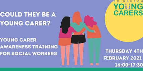 Social Workers: How to Identify and Support Young Carers and Families tickets