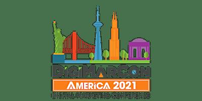DigiMarCon America 2021 - Digital Marketing, Media & Advertising Conference