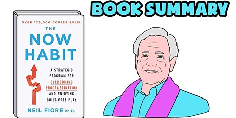 Book Review & Discussion : The Now Habit tickets