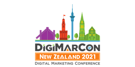 DigiMarCon New Zealand 2021 - Digital Marketing Conference & Exhibition tickets