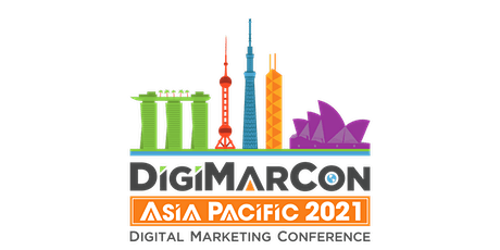 DigiMarCon Asia Pacific 2021 - Digital Marketing Conference tickets