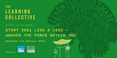 Start 2021 like a Jedi - Awaken the force within you… tickets