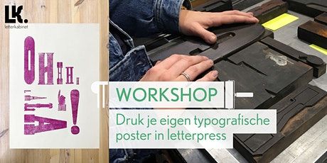 Workshop: Typografische poster in letterpress tickets