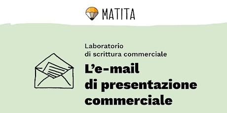 L'e-mail di presentazione  commerciale per la microimpresa [GRUPPO] biglietti