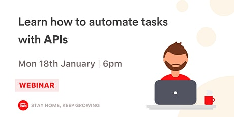 [FREE WORKSHOP] APIs for beginners: Learn to automate tasks tickets