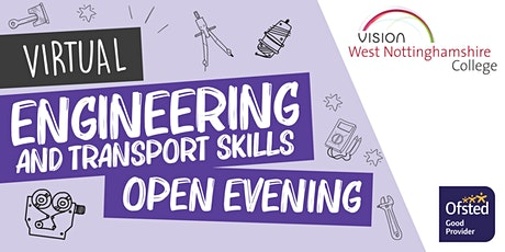 West Notts College Virtual Engineering and Transport Skills Open Evening tickets