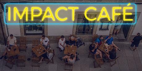 Impact Café tickets
