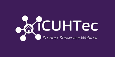 iCUHTec Product Showcase Webinar 3 tickets