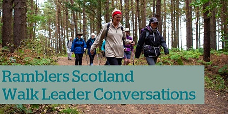 Walk Leader Conversation - Ramblers Scotland tickets